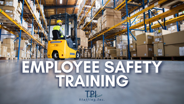 Employee Workplace Safety Training Topics TPI Staffing Agency Texas