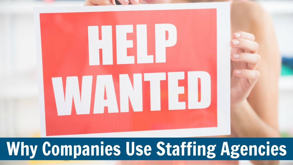 Top Reasons Companies Should Use Staffing Agencies to Hire Job Seekers