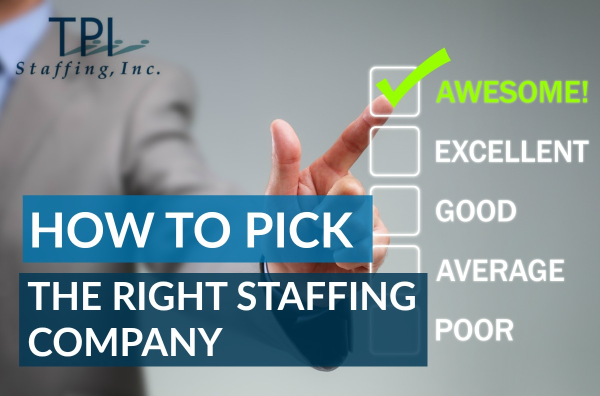 Pick the right staffing company